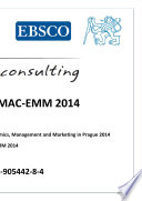 Proceedings Of MAC-EMM 2014 : marketing in prague 2014 (mac-emm 2014)...