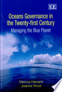Oceans Governance in the Twenty first Century