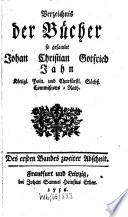 Verzeichnis der B  cher so gesamlet Johan Christian Gottfried Jahn K  nigl  Poln  und Churfl  S  ch    Commi  ions Rath