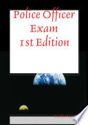 Police Officer Exam 1st Edition