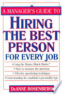 A Manager s Guide to Hiring the Best Person for Every Job