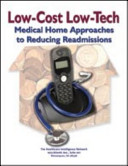 Low-Cost Low-Tech Medical Home Approaches to Reducing Readmissions