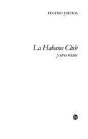La Habana Club y otros relatos