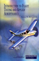 Introduction to Flight Testing and Applied Aerodynamics