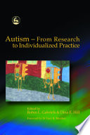 Autism   From Research to Individualized Practice