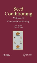 Seed Conditioning: Crop Seed Conditioning