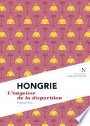 Hongrie : L'angoisse De La Disparition par Françoise Pons, L'Âme des peuples