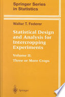 Statistical Design and Analysis for Intercropping Experiments