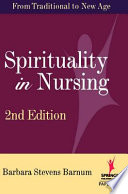 Spirituality In Nursing From Traditional To New Age book