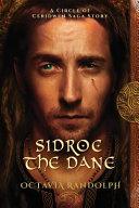 Sidroc the Dane  A Circle of Ceridwen Saga Story