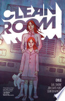 Clean Room Vol  2  Exile