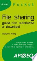 File sharing  Guida non autorizzata al download