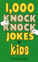 1 000 Knock Knock Jokes for Kids