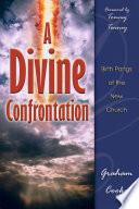 A Divine Confrontation