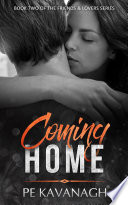 Coming Home  Book Two of the Friends   Lovers Series