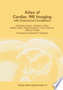 Atlas Of Cardiac Mr Imaging With Anatomical Correlations
