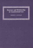 Structure and Relationship in Constitutional Law