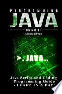 Programming Java Java Programming Javascript Coding Programming Guide Learn In A Day