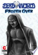 Deadworld Frozen Over Vol 1 2