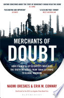 Merchants Of Doubt : research on such areas as...