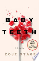 Baby Teeth The First Ten Chapters