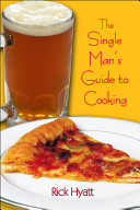The Single Man s Guide to Cooking