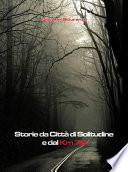 Storie da Citt   di Solitudine e dal km 76