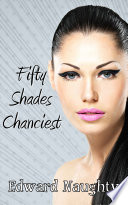 download ebook fifty shades chanciest (#3 of the fifty shades of chance trilogy) pdf epub