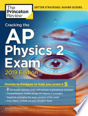 Cracking The Ap Physics 2 Exam 2019 Edition