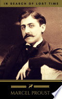 Marcel Proust In Search Of Lost Time Volumes 1 To 7 Golden Deer Classics