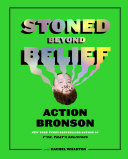 Stoned Beyond Belief Book
