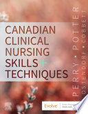 Canadian Clinical Nursing Skills And Techniques E Book