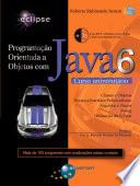 Programa O Orientada A Objetos Com Java 6 Curso Universit Rio