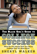 The Black Girl s Guide to College Success