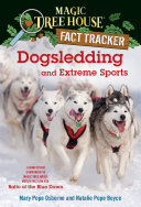 Dogsledding And Extreme Sports : 25 years with new covers and...