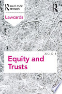 Equity and Trusts Lawcards 2012 2013
