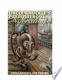 Uncle Knuckle S Preposterous Narrations