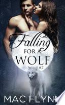 Falling For A Wolf  2  BBW Werewolf Shifter Romance