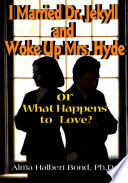 I Married Dr  Jekyll and Woke Up Mrs  Hyde
