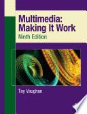 Multimedia  Making It Work  Ninth Edition