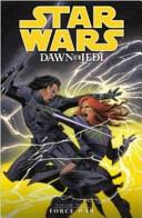 Star Wars - Dawn of the Jedi - Force War