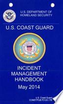 United States Coast Guard Incident Management Handbook 2014