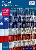 Oxford a Level History for AQA  the Making of a Superpower  USA 1865 1975