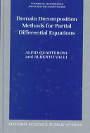 Domain Decomposition Methods for Partial Differential Equations