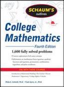 Schaum s Outline of College Mathematics  Fourth Edition