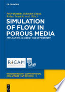 Simulation of Flow in Porous Media