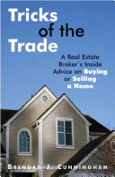 Tricks Of The Trade : a real estate agent, research properties, know where...