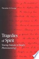 Tragedies of Spirit