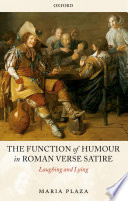 The Function of Humour in Roman Verse Satire