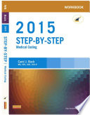 Workbook for Step by Step Medical Coding  2015 Edition